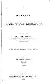 A General Biographical Dictionary: Volume 1