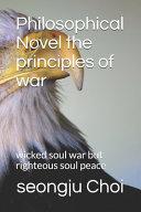 Philosophical Novel the Principles of War