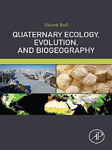 Quaternary Ecology  Evolution  and Biogeography