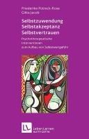 Selbstzuwendung  Selbstakzeptanz  Selbstvertrauen PDF