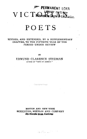 Victorian Poets: Revised and Extended by a Supplementary Chapter, to the Fiftieth Year of the Period Under Review