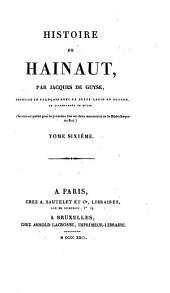 Histoire de Hainaut: Volumes6à7