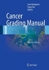 Cancer Grading Manual: Edition 2
