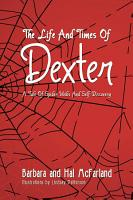 THE LIFE AND TIMES OF DEXTER PDF