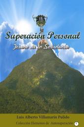 Superación Personal: Tesoro de la sabiduría- Tomo I