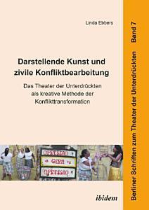 Darstellende Kunst und zivile Konfliktbearbeitung PDF