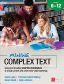 Mining Complex Text, Grades 6-12