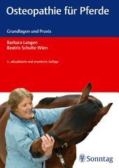 Osteopathie für Pferde: Grundlagen und Praxis, Ausgabe 3