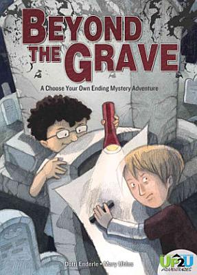Beyond the Grave  An Up2U Mystery Adventure