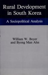 Rural Development in South Korea: A Sociopolitical Analysis