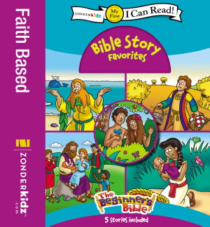The Beginner s Bible Bible Story Favorites