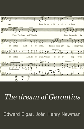 The Dream of Gerontius: Op. 38
