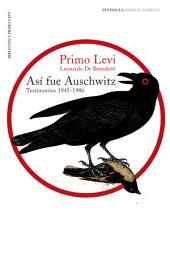 Así fue Auschwitz: Testimonios 1945-1986