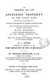The principle and law of assessing property to the poor's rate ... stated and illustrated, a letter