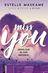 You 3. Miss you (Edició en català): You 3