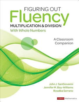 Figuring Out Fluency   Multiplication and Division With Whole Numbers PDF