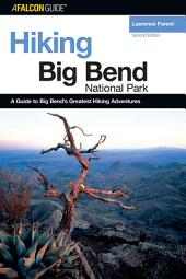 Hiking Big Bend National Park: Edition 2