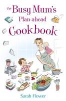 The Busy Mum s Plan ahead Cookbook PDF