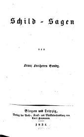 Schild-Sagen: Band 1