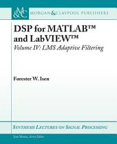 DSP for MATLABTM and LabVIEWTM IV: LMS Adaptive Filters