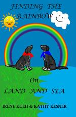 Finding The Rainbow On Land And Sea (With Lane & Shelby)