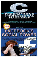 C Programming Professional Made Easy and Facebook Social Power