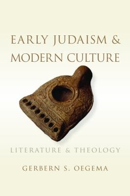 Early Judaism and Modern Culture PDF