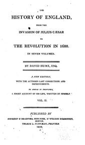 The History of England, from the Invasion of Julius Cæsar to the Revolution in 1688 ...