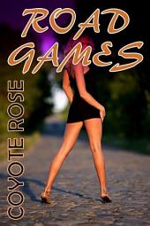 Road Games: Bondage / Gangbang Erotica