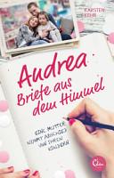 Andrea     Briefe aus dem Himmel PDF