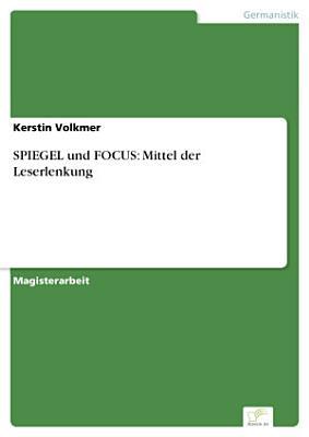 SPIEGEL und FOCUS  Mittel der Leserlenkung PDF