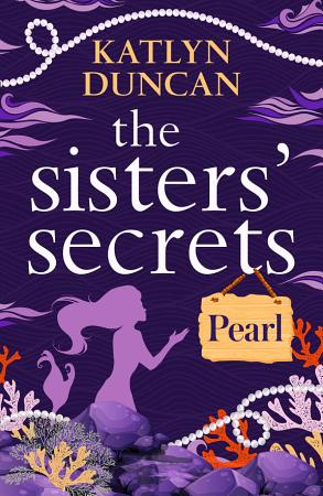 The Sisters    Secrets  Pearl PDF