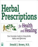Herbal Prescriptions for Health and Healing PDF