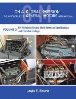 On a Global Mission: The Automobiles of General Motors International Volume 3