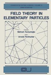 Field Theory in Elementary Particles