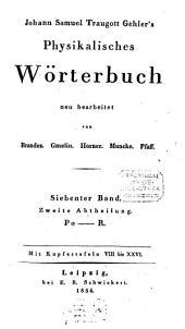 Physikalisches Wörterbuch: Po - R, Band 7,Ausgabe 2