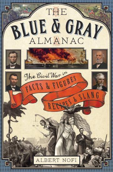 The Blue   Gray Almanac PDF