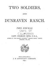 Two Soldiers and Dunraven Ranch