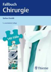 Fallbuch Chirurgie: Ausgabe 5