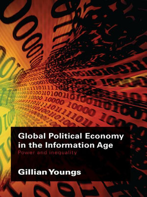 Global Political Economy in the Information Age PDF