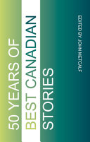 Fifty Years of Best Canadian Stories