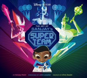 The Art of Sanjay s Super Team