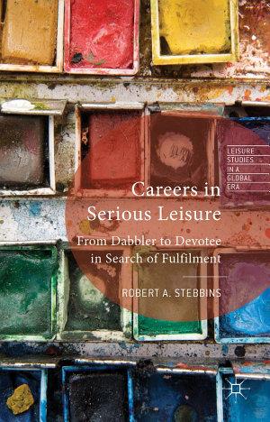 Careers in Serious Leisure