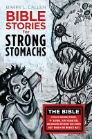 Bible Stories for Strong Stomachs PDF