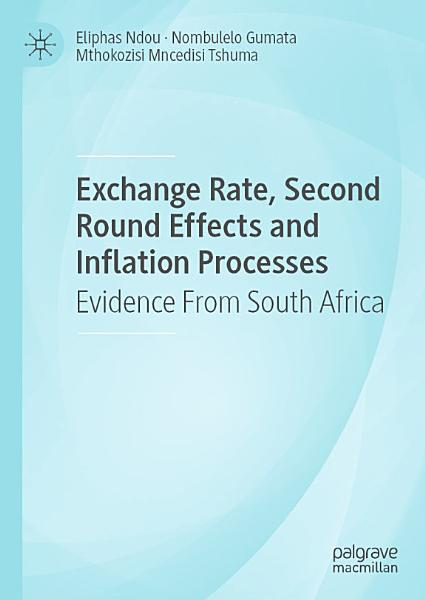 Exchange Rate  Second Round Effects and Inflation Processes PDF