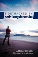 Sidetracked by Schizophrenia PDF