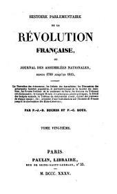 Histoire parlementaire de la révolution française: ou, Journal des assemblées nationales, depuis 1789 jusqu'en 1815