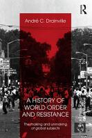 A History of World Order and Resistance PDF
