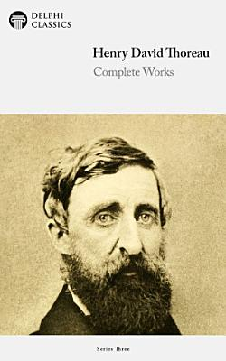 Delphi Complete Works of Henry David Thoreau  Illustrated  PDF