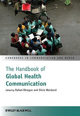 The Handbook of Global Health Communication PDF